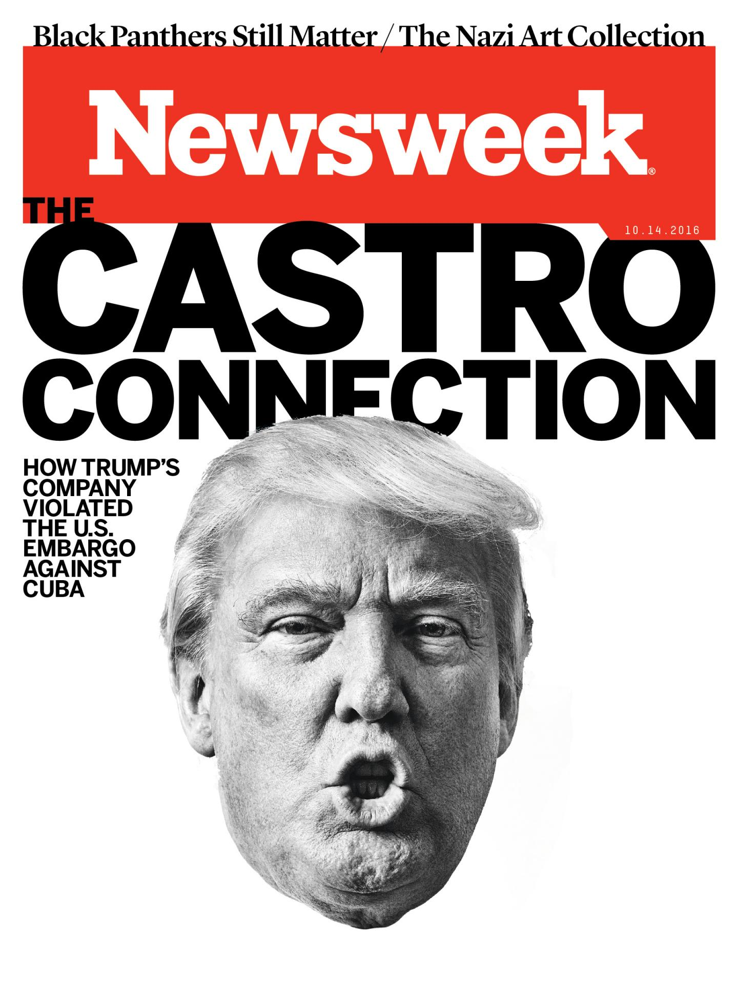 """Newsweek reported Thursday that """"A company controlled by Donald Trump, the Republican nominee for president, secretly conducted business in Communist Cuba during Fidel Castro's presidency despite strict American trade bans that made such undertakings illegal. . ."""""""
